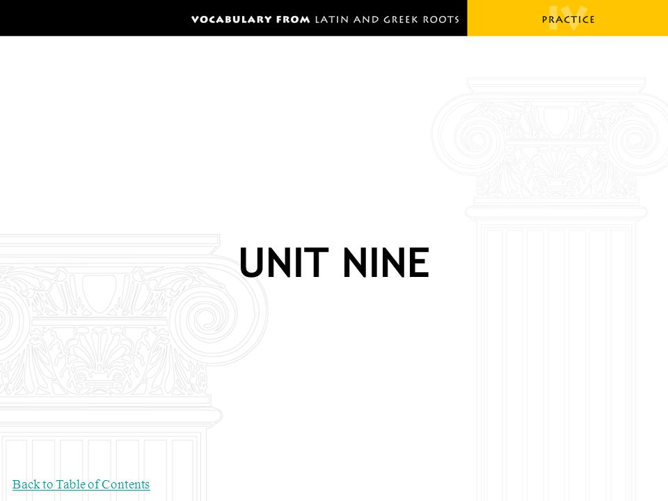 UNIT NINE Back to Table of Contents