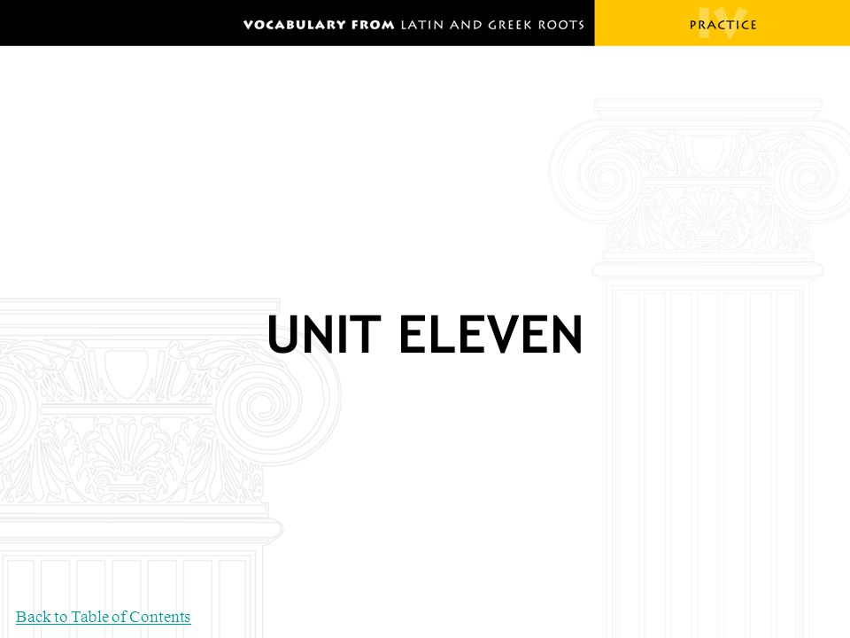 UNIT ELEVEN Back to Table of Contents