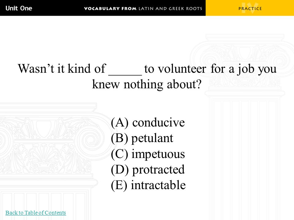Wasn't it kind of _____ to volunteer for a job you knew nothing about