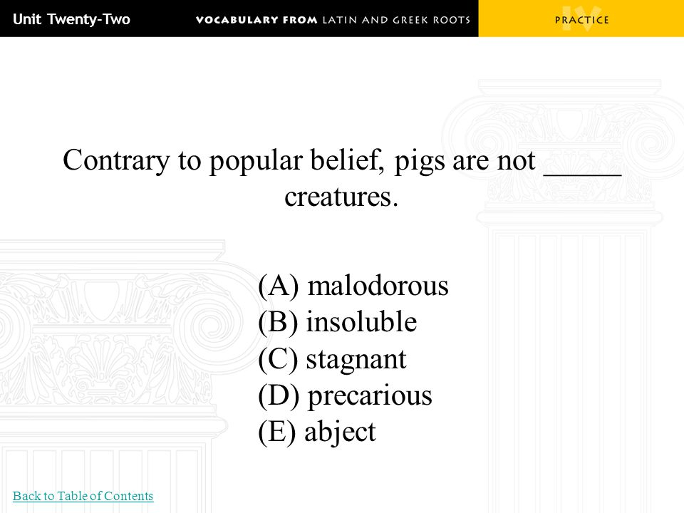 Contrary to popular belief, pigs are not _____ creatures.