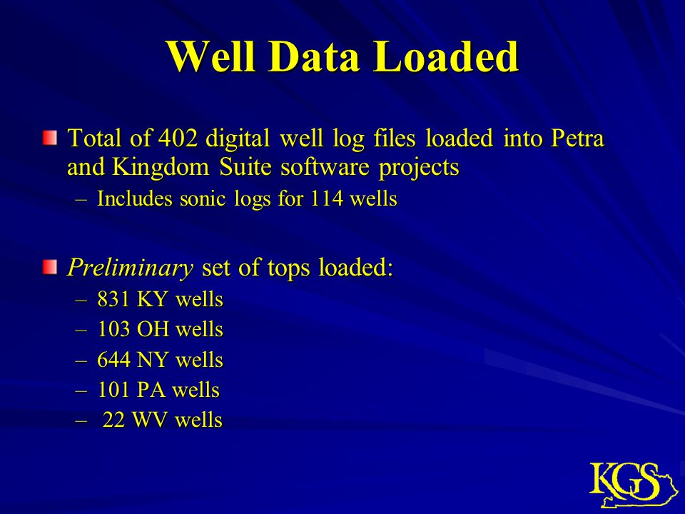Well Data Loaded Total of 402 digital well log files loaded into Petra and Kingdom Suite software projects.