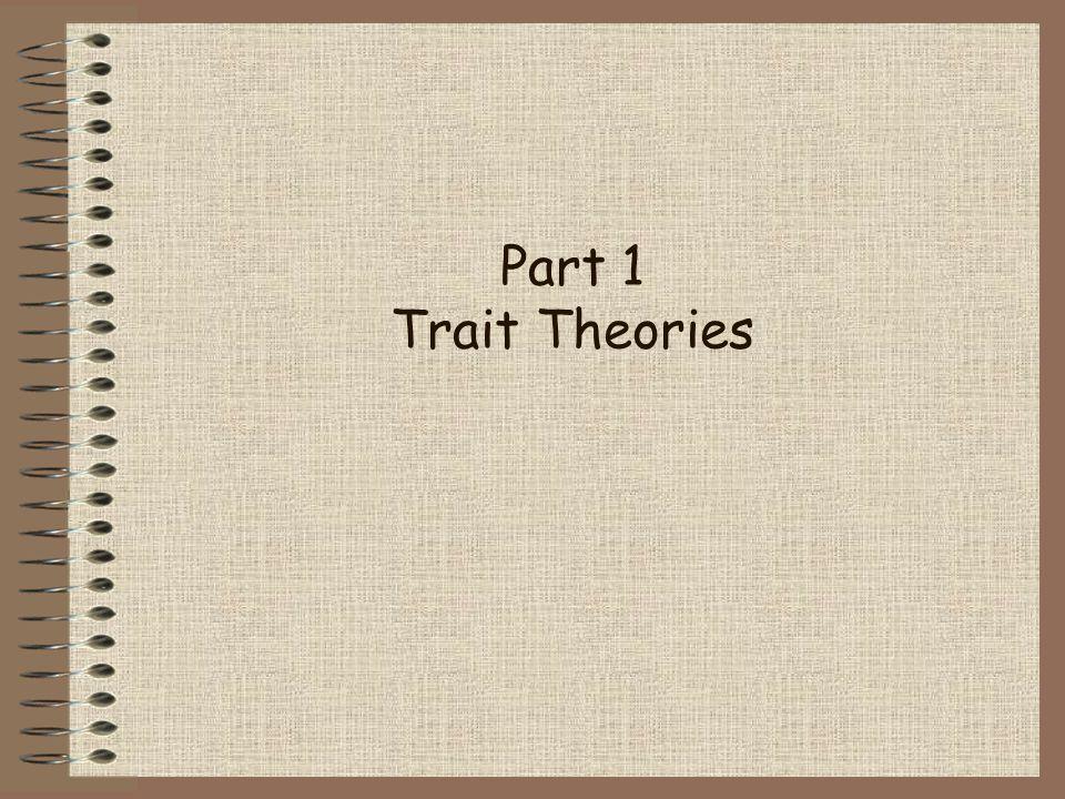 Part 1 Trait Theories