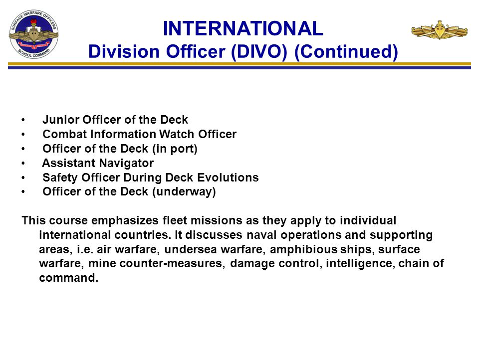 INTERNATIONAL Division Officer (DIVO) (Continued)