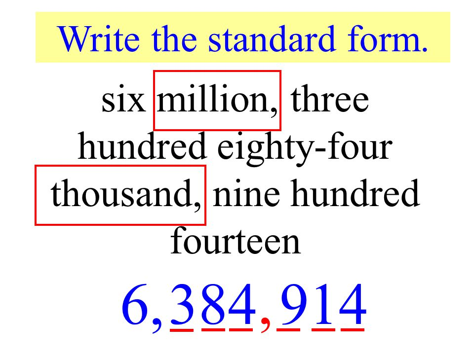 Write the standard form.