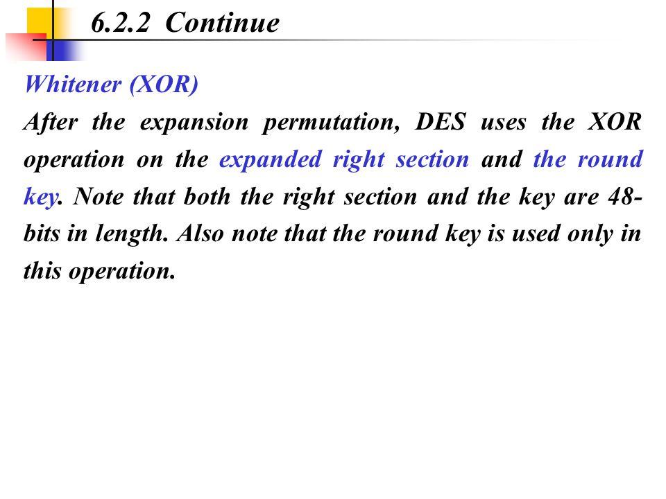 6.2.2 Continue Whitener (XOR)