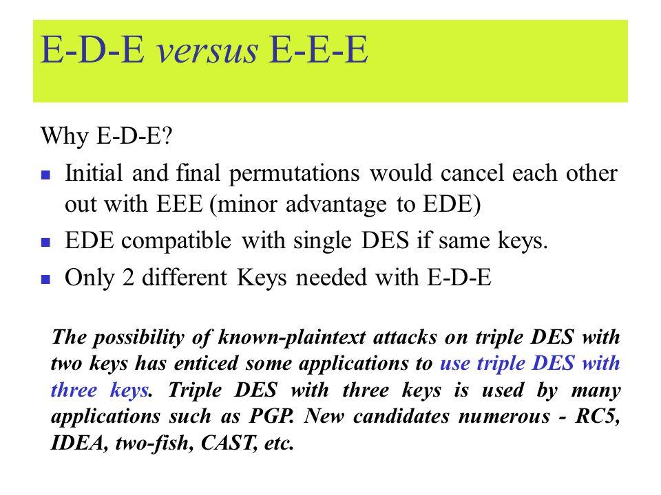 E-D-E versus E-E-E Why E-D-E