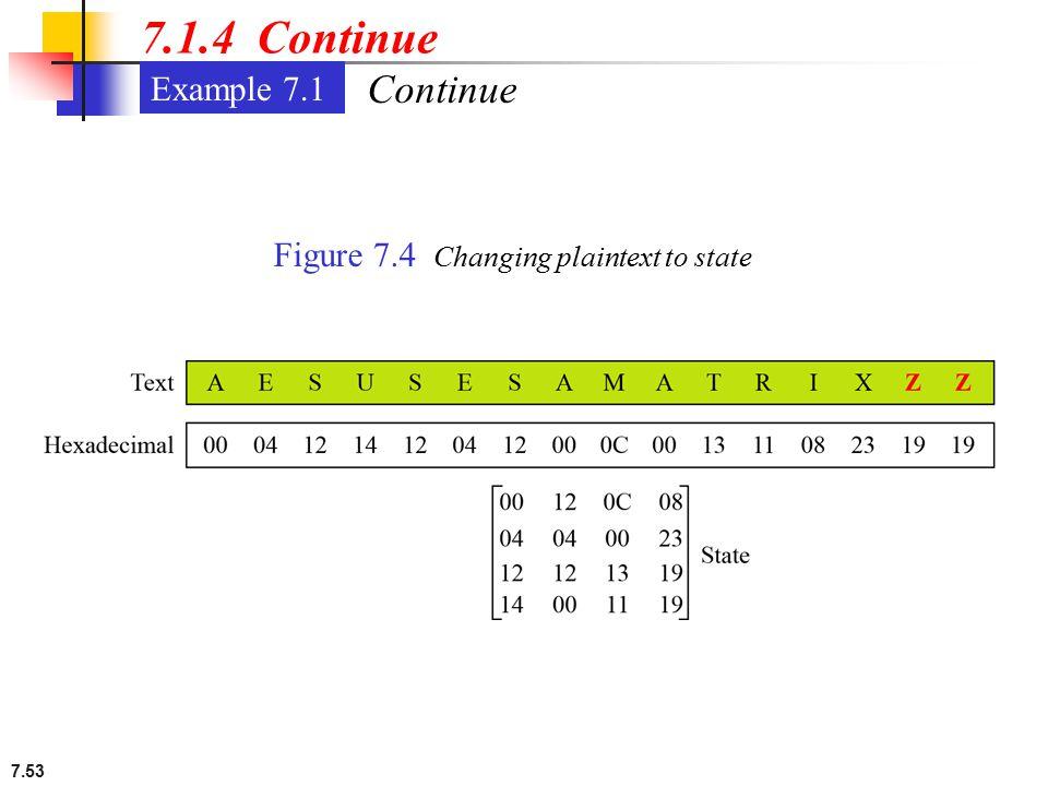 7.1.4 Continue Continue Example 7.1
