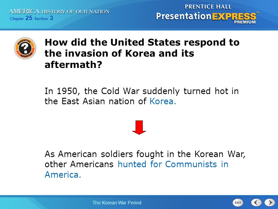 How did the United States respond to the invasion of Korea and its aftermath