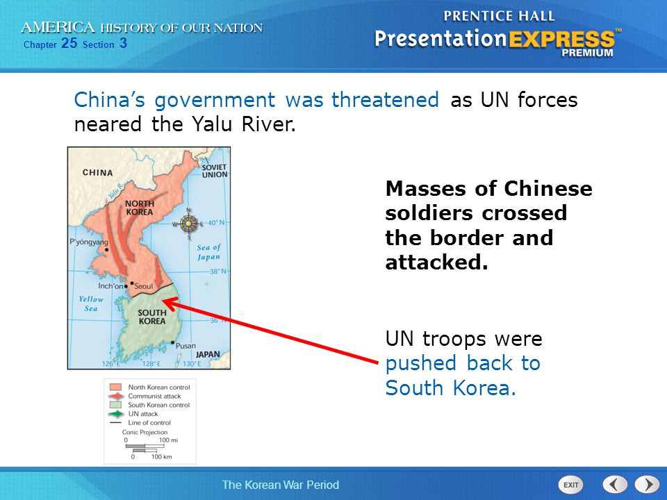 China's government was threatened as UN forces neared the Yalu River.