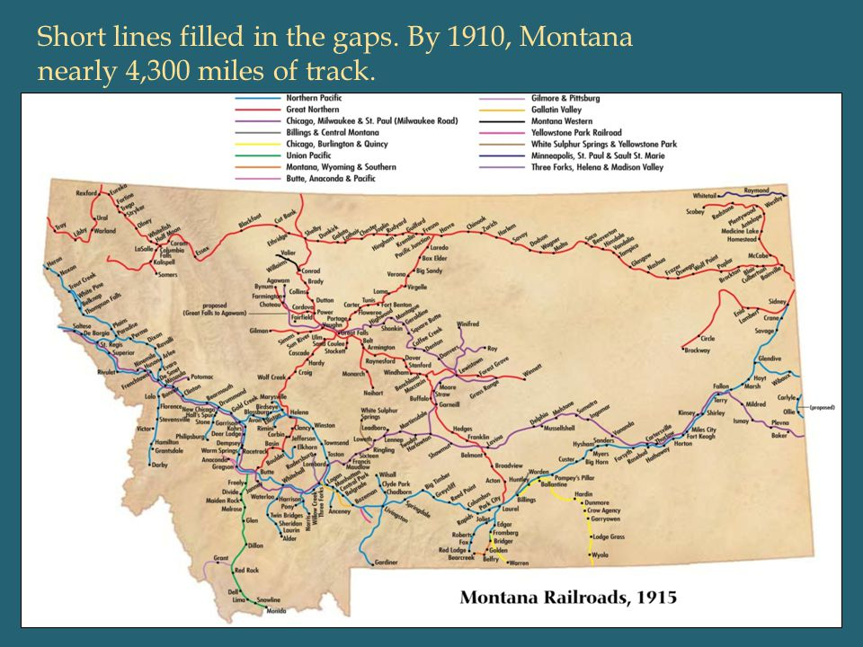 Short lines filled in the gaps. By 1910, Montana