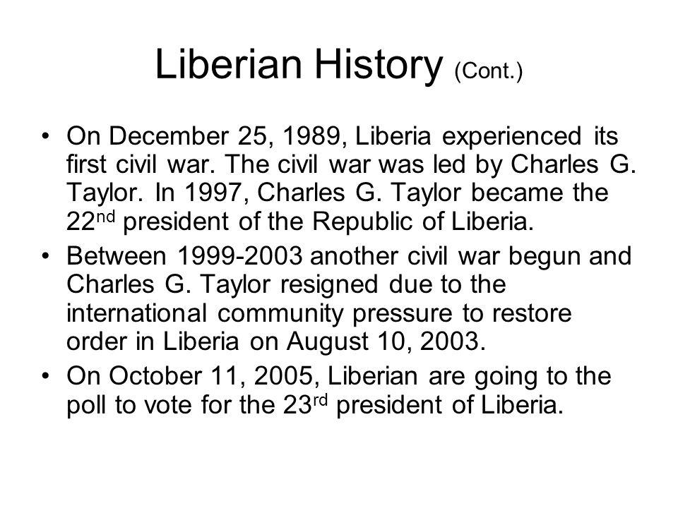 Liberian History (Cont.)