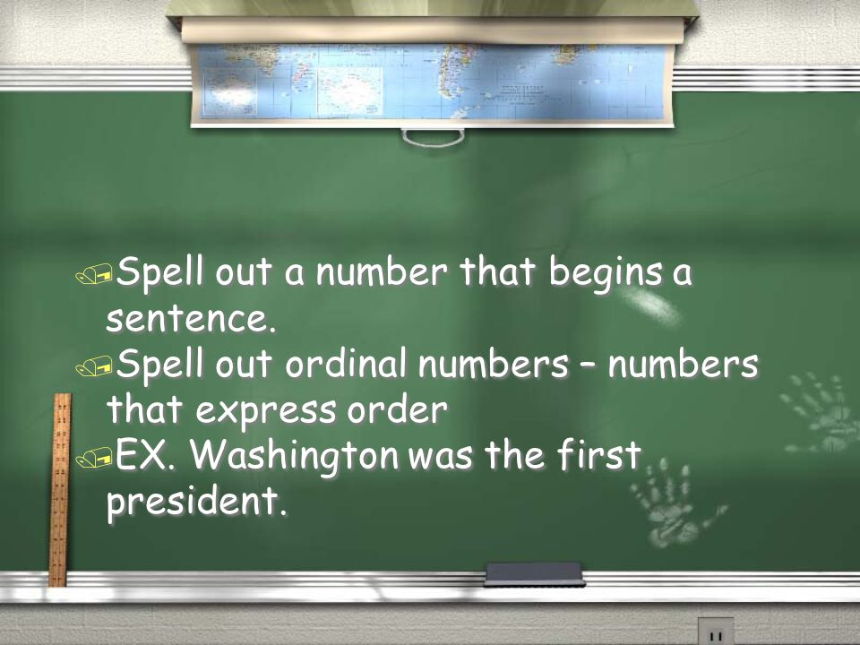 Spell out a number that begins a sentence.