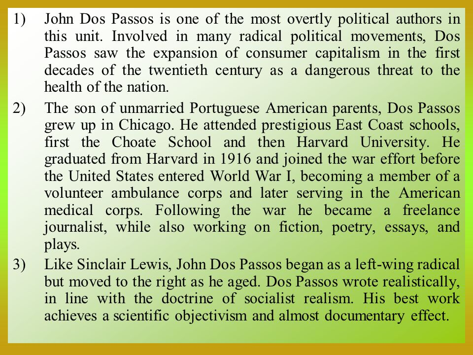 dos passos essays John dos passos: a committed writer the american way of life is an expression that refers to the life style of people living in the united states of america it is.