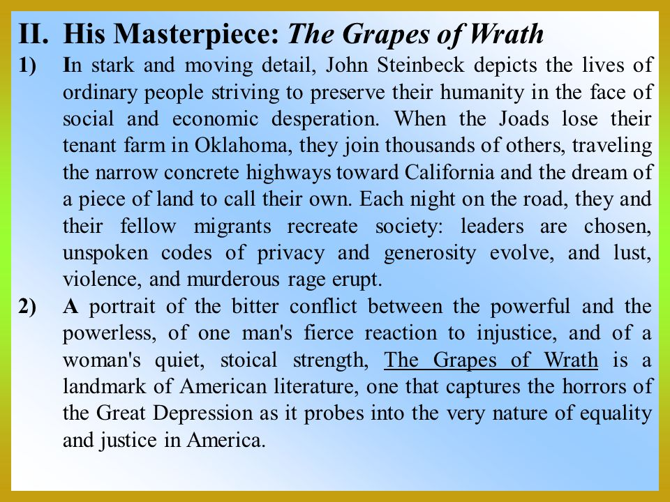 His Masterpiece: The Grapes of Wrath
