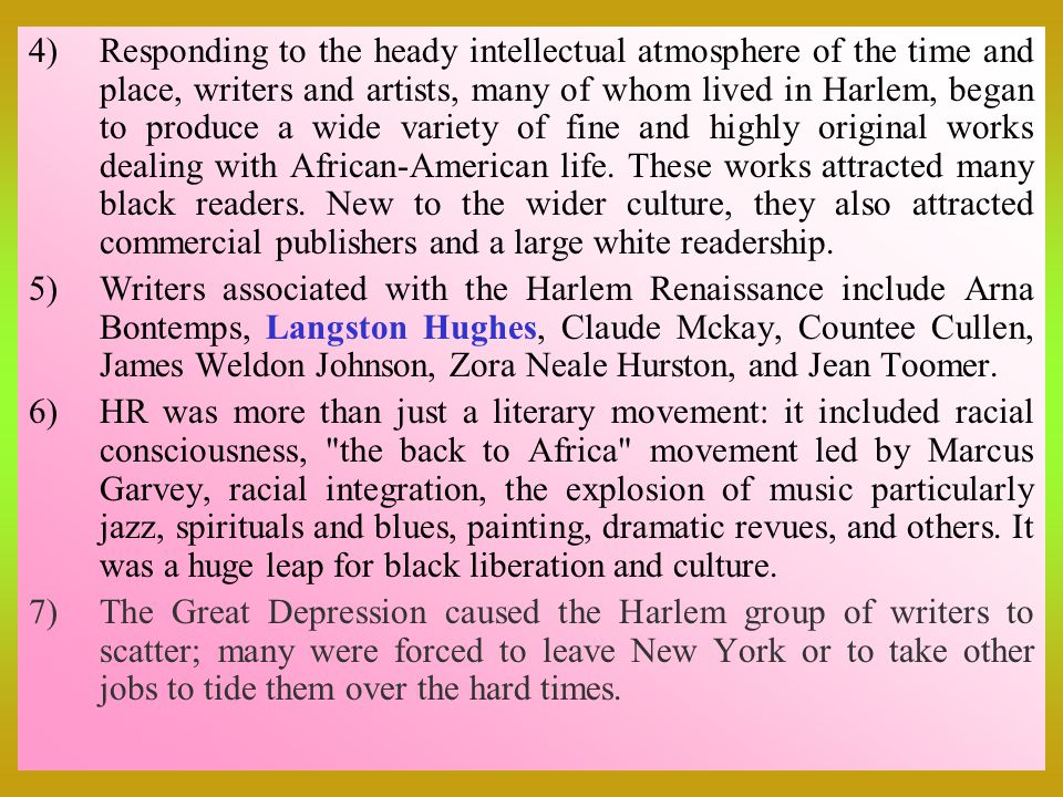 Responding to the heady intellectual atmosphere of the time and place, writers and artists, many of whom lived in Harlem, began to produce a wide variety of fine and highly original works dealing with African-American life. These works attracted many black readers. New to the wider culture, they also attracted commercial publishers and a large white readership.