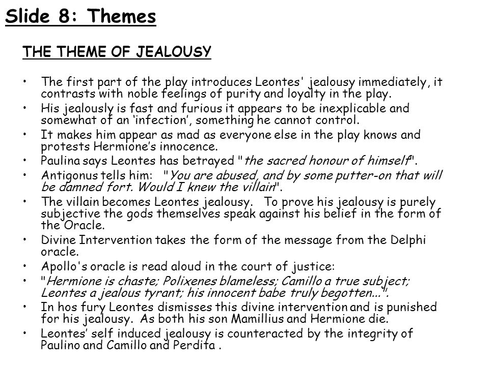 Slide 8: Themes THE THEME OF JEALOUSY