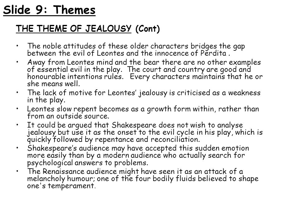 Slide 9: Themes THE THEME OF JEALOUSY (Cont)