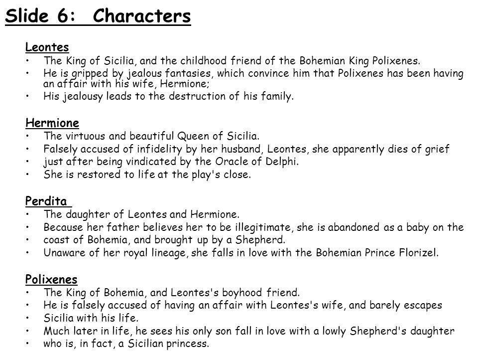 Slide 6: Characters Leontes Hermione Perdita Polixenes