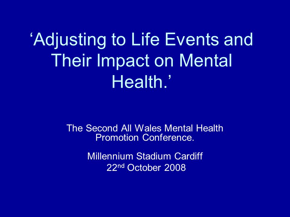 'Adjusting to Life Events and Their Impact on Mental Health.'
