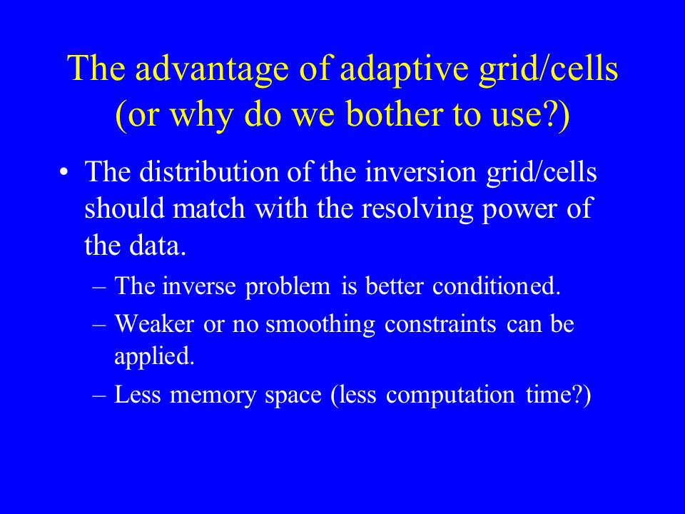 The advantage of adaptive grid/cells (or why do we bother to use )
