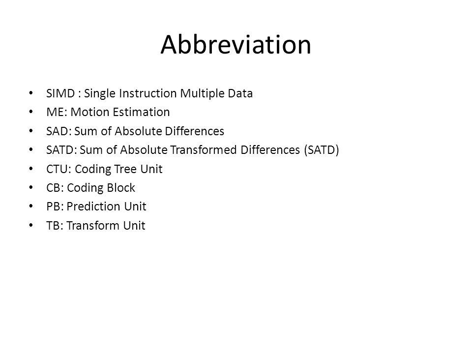 Abbreviation SIMD : Single Instruction Multiple Data