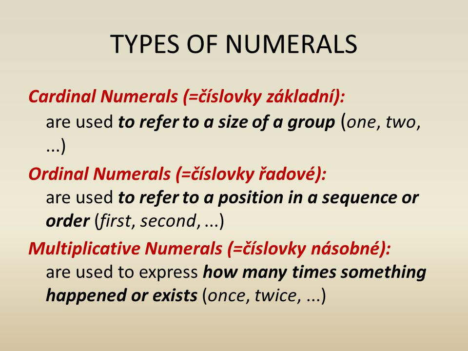 TYPES OF NUMERALS