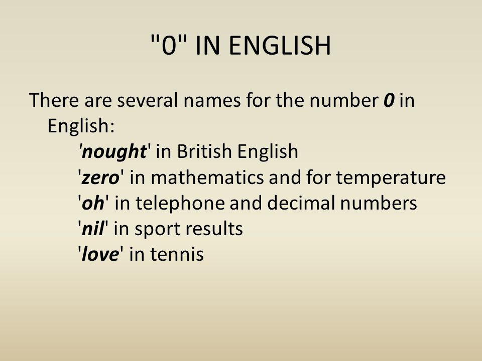 0 IN ENGLISH