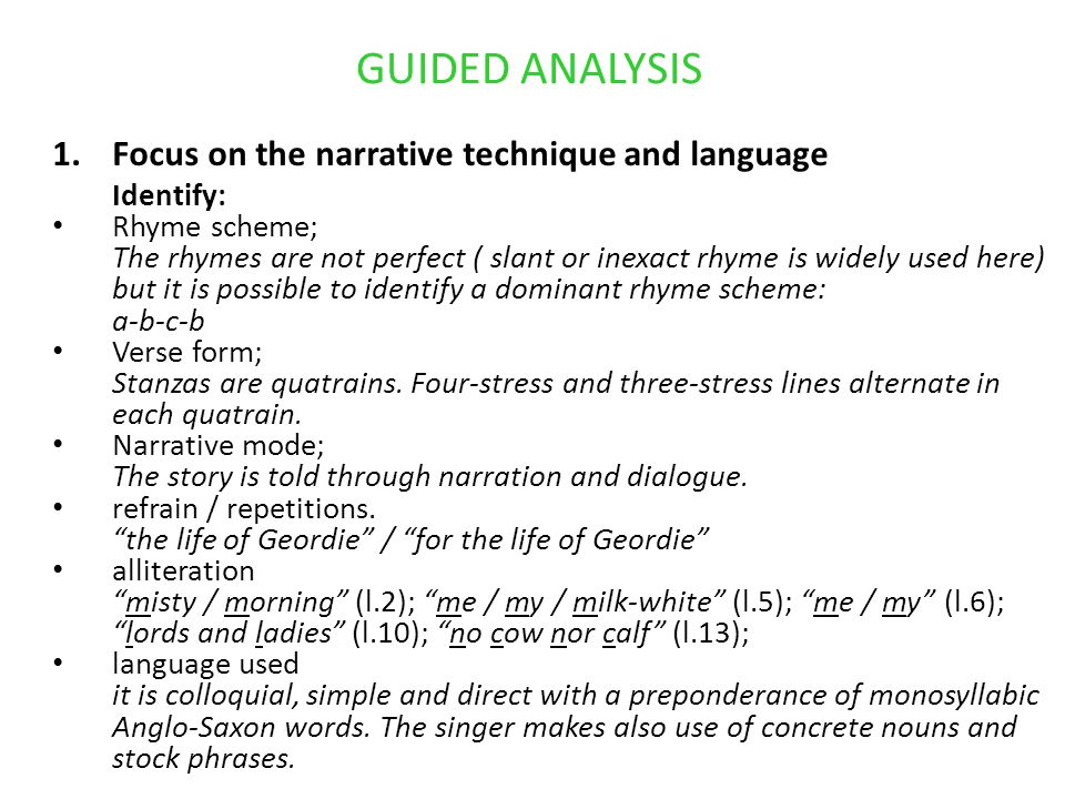 GUIDED ANALYSIS Focus on the narrative technique and language