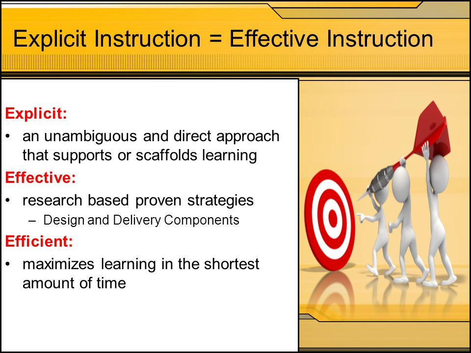 Explicit Instruction = Effective Instruction