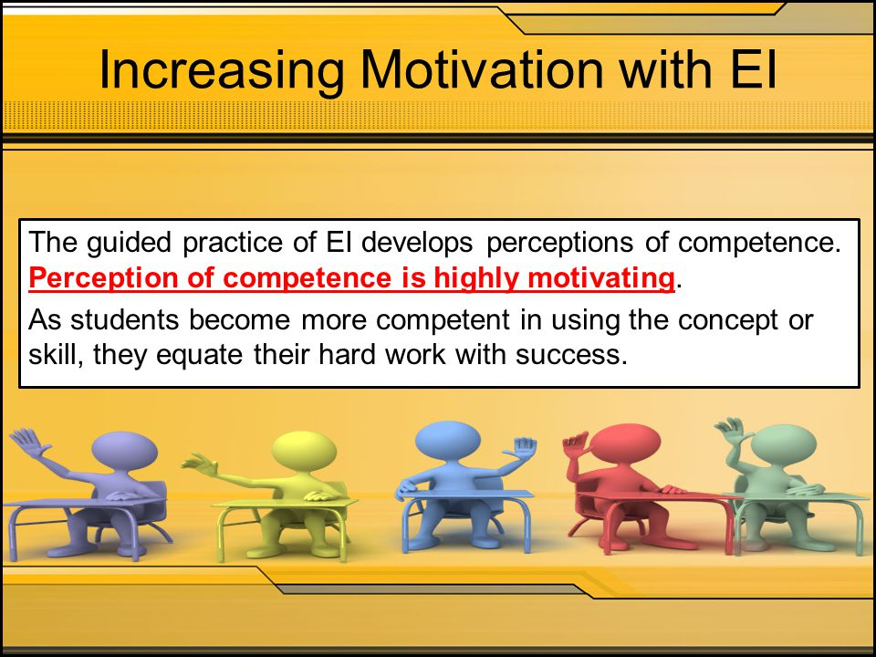 Increasing Motivation with EI