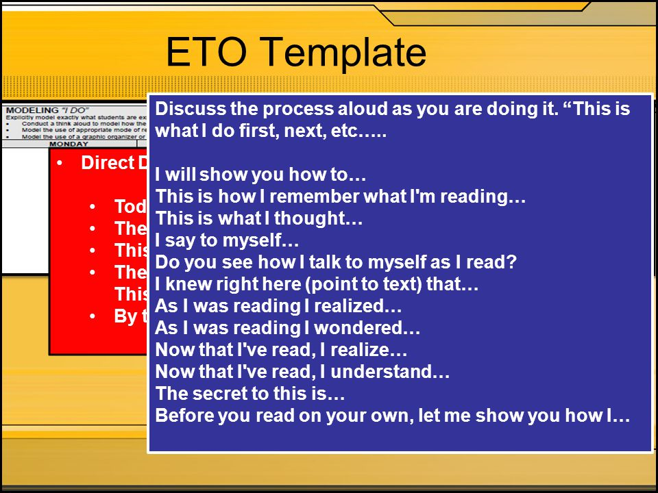 ETO Template Discuss the process aloud as you are doing it. This is what I do first, next, etc….. I will show you how to…