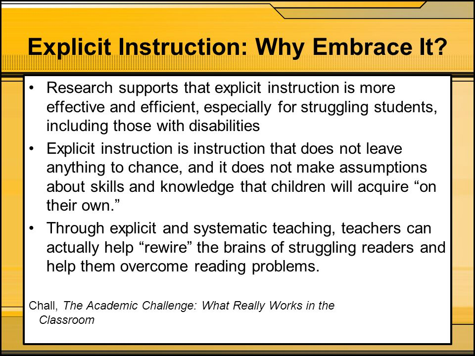 Explicit Instruction: Why Embrace It