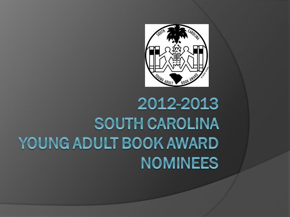 2012-2013 South carolina Young Adult Book Award Nominees