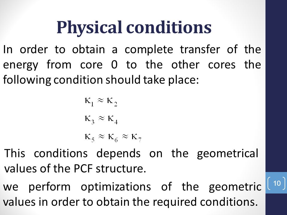 Physical conditions In order to obtain a complete transfer of the energy from core 0 to the other cores the following condition should take place: