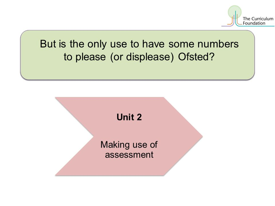 Making use of assessment