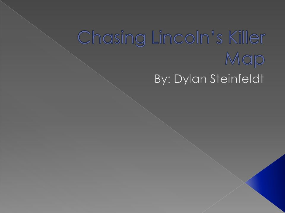 Chasing Lincoln's Killer Map
