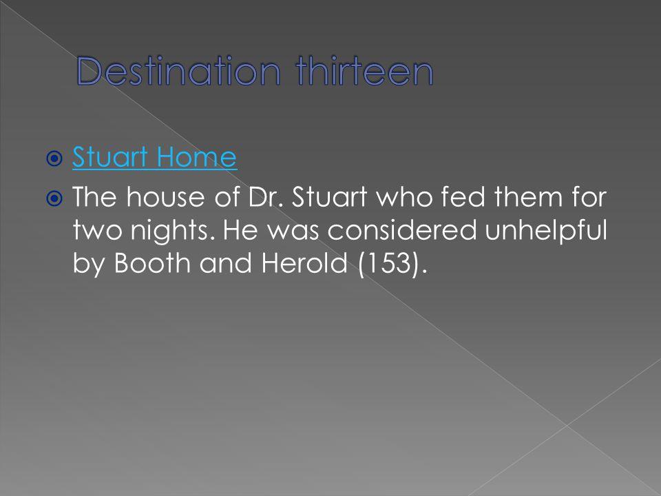 Destination thirteen Stuart Home