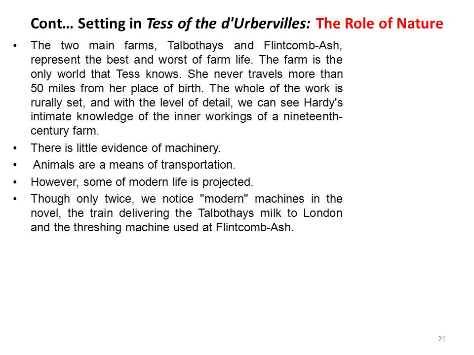 Cont… Setting in Tess of the d Urbervilles: The Role of Nature