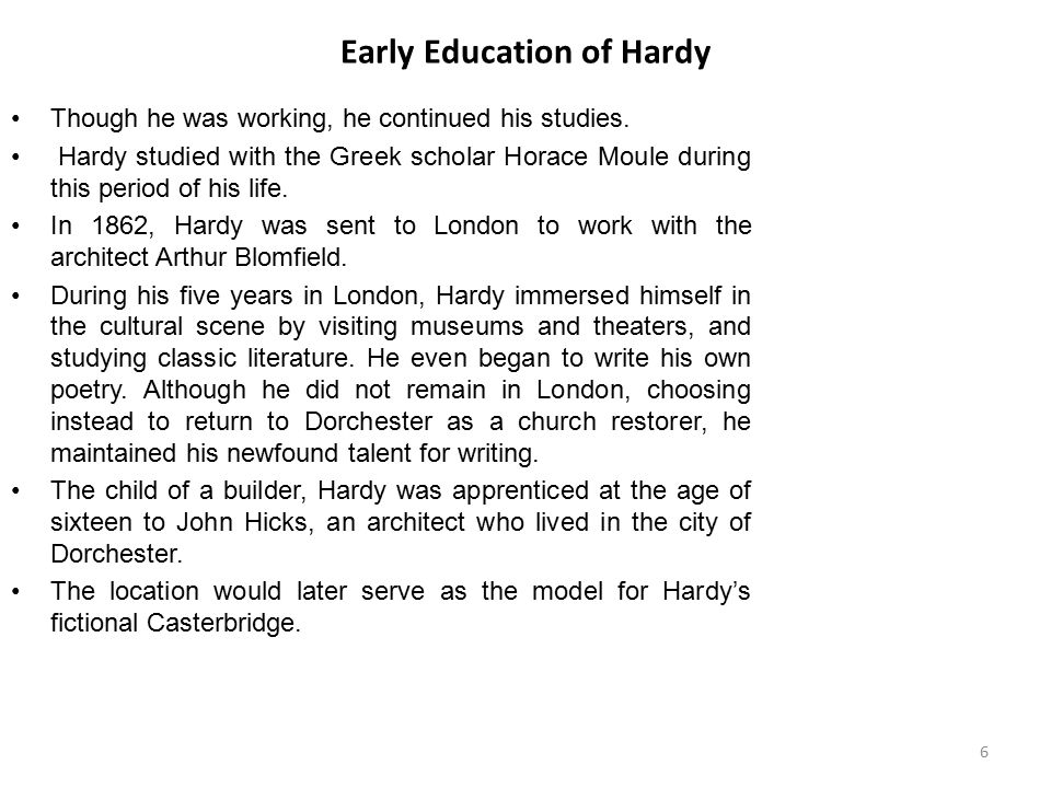 Early Education of Hardy