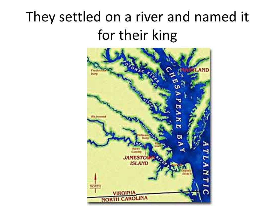 They settled on a river and named it for their king