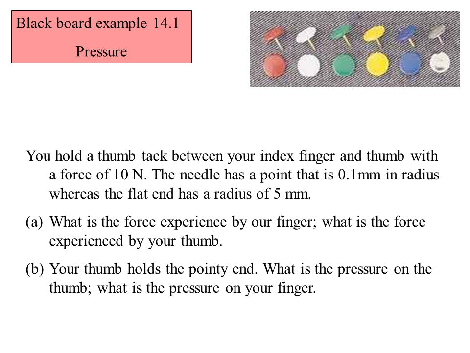 Black board example 14.1 Pressure.