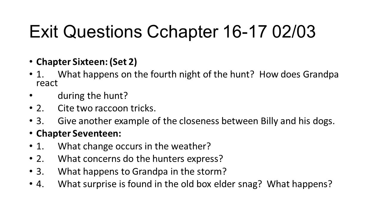 Exit Questions Cchapter 16-17 02/03