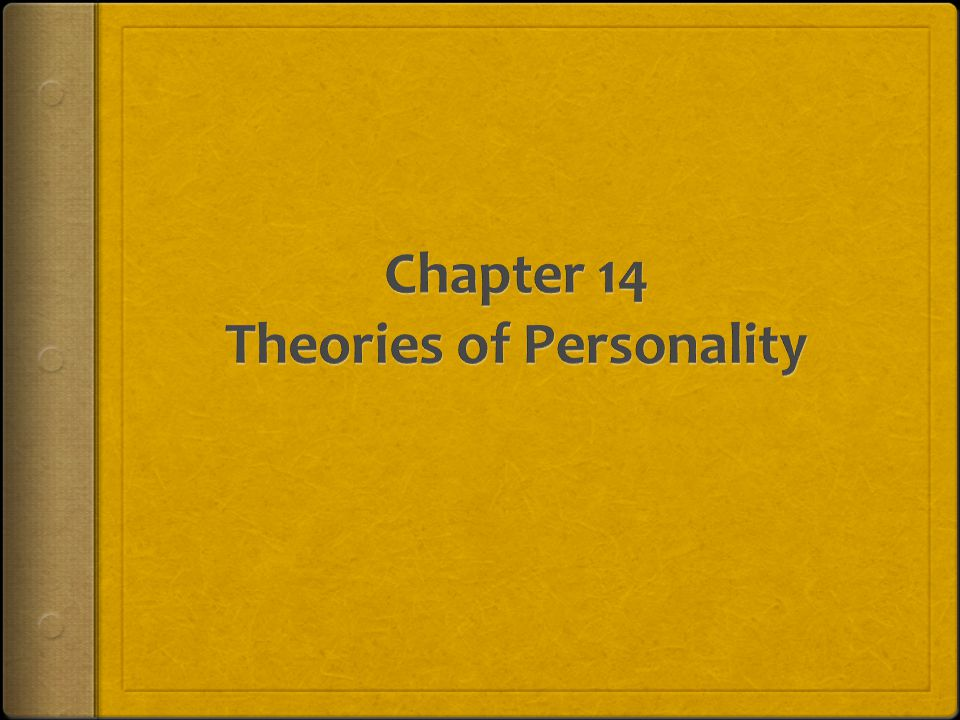 Chapter 14 Theories of Personality