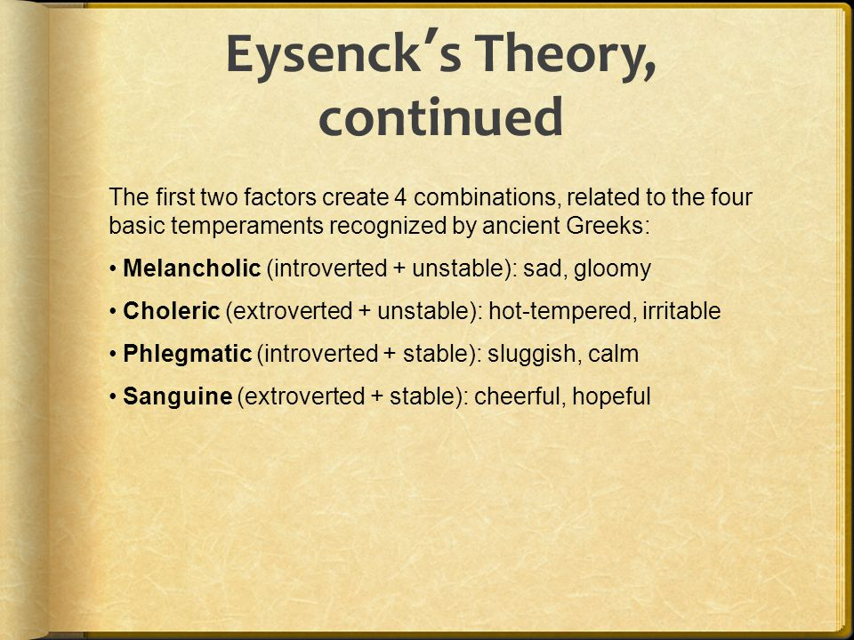 Eysenck's Theory, continued