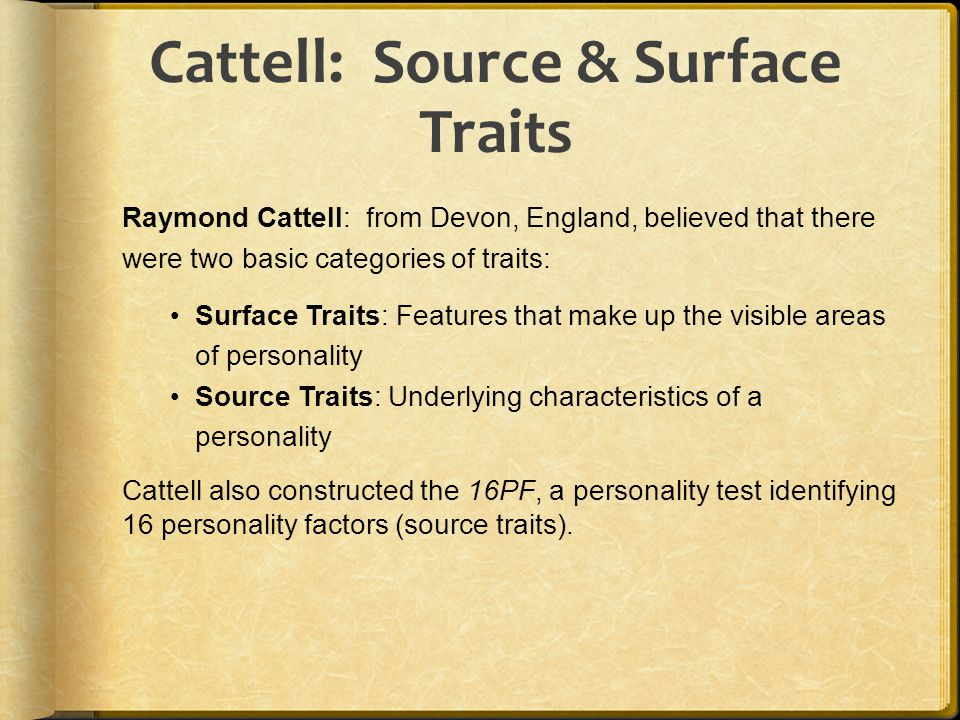 Cattell: Source & Surface Traits