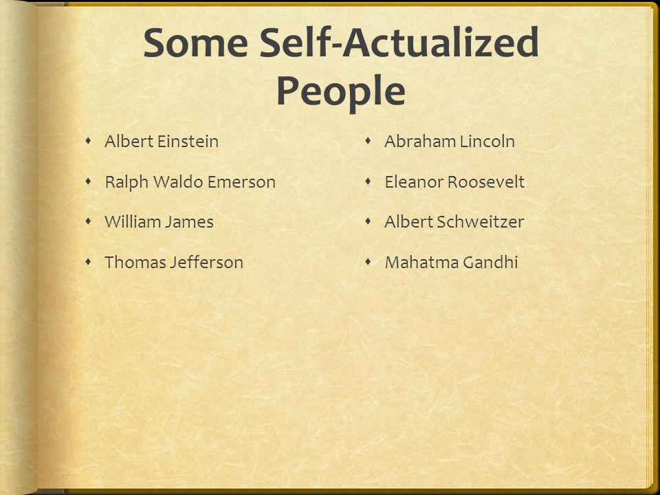 Some Self-Actualized People