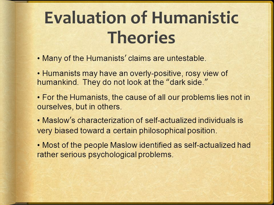 Evaluation of Humanistic Theories