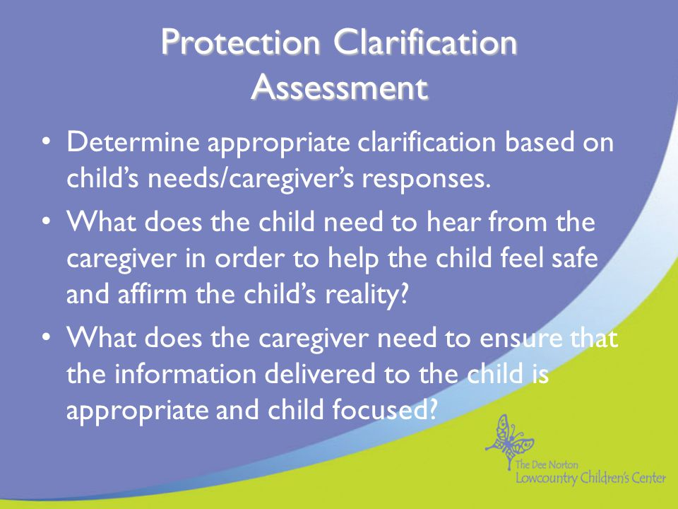 Protection Clarification Assessment