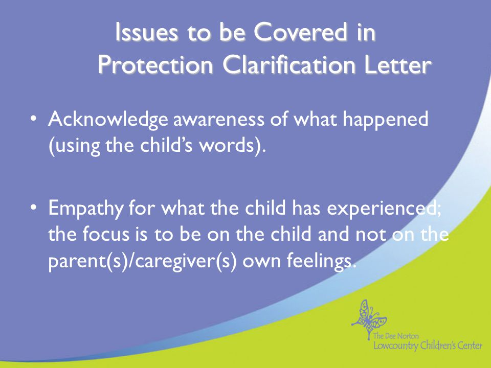 Issues to be Covered in Protection Clarification Letter