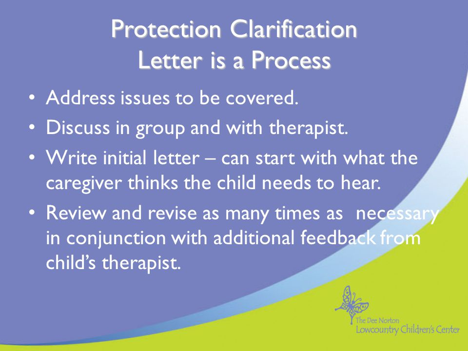 Protection Clarification Letter is a Process